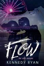 FLOW, The GRIP Prequel - Kennedy Ryan