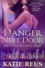 Danger Next Door - Katie Reus
