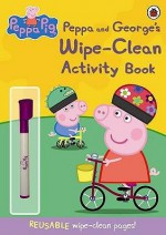 Peppa Pig: Peppa And George's Wipe Clean Activity Book - Neville Astley, Mark Baker