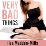 Very Bad Things: Briarcrest Academy, Book 1 - Ilsa Madden-Mills, Emily Durante, Sean Crisden