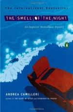 The Smell of the Night (An Inspector Montalbano Mystery) by Andrea Camilleri (2005-11-29) - Andrea Camilleri;