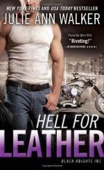 Hell for Leather: Black Knights Inc. by Walker, Julie Ann (2014) Mass Market Paperback - Julie Ann Walker