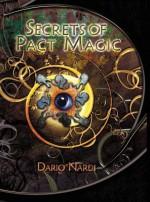 Secrets Of Pact Magic - Dario Nardi