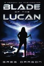 Blade of The Lucan - Greg Dragon