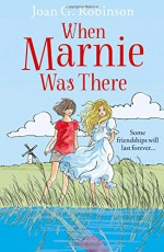 When Marnie Was There - Joan G. Robinson