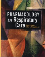 Pharmacology In Respiratory Care - Stuart R. Levine