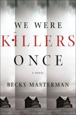 We Were Killers Once - Becky Masterman