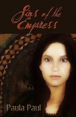 Sins of the Empress - Paula Paul