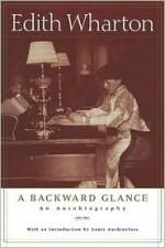 A Backward Glance - Edith Wharton, Louis Auchincloss