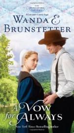 A Vow for Always - Wanda E. Brunstetter