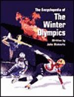 The Encyclopedia of the Winter Olympics - John F. Wukovits