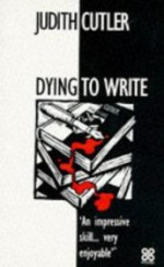 Dying To Write - Judith Cutler