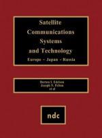 Satellite Communications Systems & Technology - Joseph N. Pelton