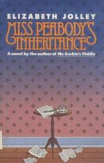 Miss Peabody's Inheritance - Elizabeth Jolley