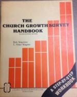 Church Growth Survey Handbook - Bob Waymire, C. Peter Wagner