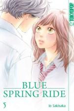 Blue Spring Ride 05 - Io Sakisaka