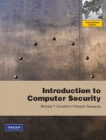 Introduction to Computer Security. by Michael T. Goodrich, Roberto Tamassia - Michael T. Goodrich