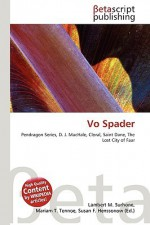 Vo Spader - Lambert M. Surhone, VDM Publishing, Susan F. Marseken
