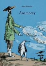 Anamnezy - Adam Wodnicki