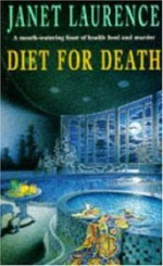 Diet for Death - Janet Laurence