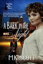 A Bark in the Dark - M.K. Scott