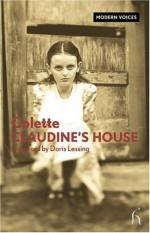 Claudine's House - Colette, Doris Lessing