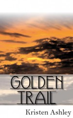 Golden Trail - Kristen Ashley