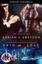 The Elevator (Close Proximity #1) - Erin M. Leaf