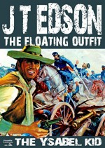 The Ysabel Kid (A Floating Outfit Western Book 1) - J. T. Edson