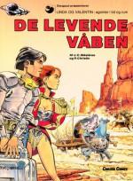 De levende våben (Linda og Valentin #14) - Pierre Christin, Jean-Claude Mézières, Jens Peder Agger