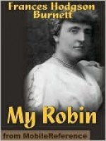 My Robin - Frances Hodgson Burnett