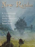 New Realm Vol. 04 No. 08 - Douglas W. Lance, Jill Hand, Terry Ibele, R. S. Leergaard, Alice Loweecey, Brian Barr