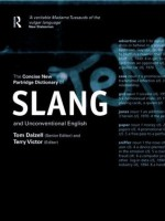The Concise New Partridge Dictionary of Slang and Unconventional English - Terry Victor, Tom Dalzell
