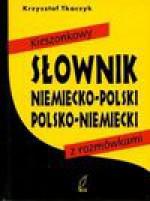 Kieszonkowy słownik niemiecko - polski polsko - niemiecki z rozmówkami - Tkaczyk Krzysztof