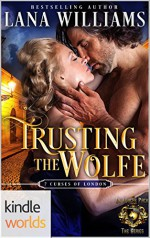 World of de Wolfe Pack: Trusting the Wolfe (Kindle Worlds Novella) - Lana Williams