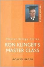 Ron Klinger's Master Class - Ron Klinger
