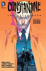 Constantine: The Hellblazer Vol. 1: Going Down (John Constantine, Hellblazer) - Riley Rossmo, Ming Doyle