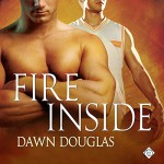 Fire Inside - Dawn Douglas, Randy Fuller