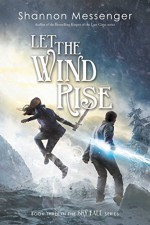 Let the Wind Rise (Sky Fall) - Shannon Messenger