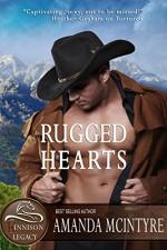 Rugged Hearts (The Kinnison Legacy Book 1) - Amanda McIntyre