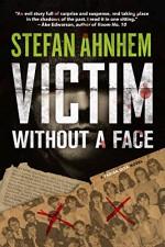 Victim Without a Face - Stefan Ahnhem