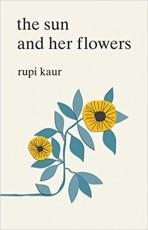 The Sun and Her... - Rupi Kaur