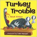 Turkey Trouble - Wendi Silvano, Lee H...
