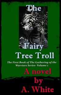 The Fairy Tree Troll - A. White