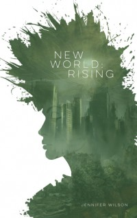 New World: Rising - Jennifer Wilson