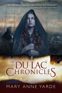 The Du Lac Chronicles - Mary Anne Yarde