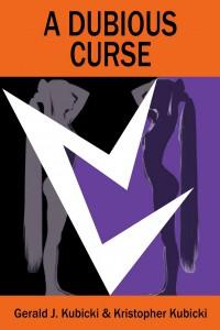 A Dubious Curse - Gerald J. Kubicki