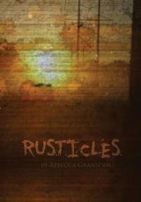 Rusticles - Rebecca Gransden