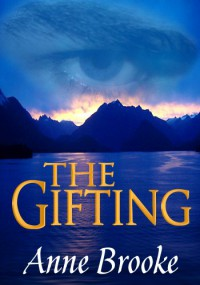 The Gifting - Anne Brooke