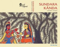 Sundara Kãnda: Hanuman's Odyssey - BS Murthy Bulusu